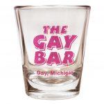 The Gay Bar Shot Glass